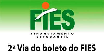 2ª Via FATURA E BOLETO DE JUROS DO FIES COMO PROCEDER PARA TER ACESSO AO PROGRAMA